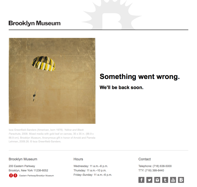 The nicest error page we hope you never see.