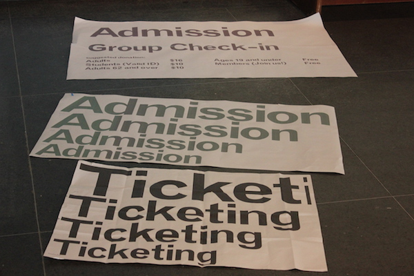Prototyping included text sizes for admissions signs, seen here.